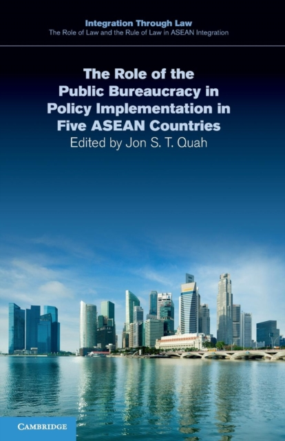 The Role of the Public Bureaucracy in Policy Implementation in Five ASEAN Countries asep rahmat fajar the public participation in the selection of justice in indonesia