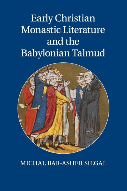 Early Christian Monastic Literature and the Babylonian Talmud the stylistic identity of english literary texts