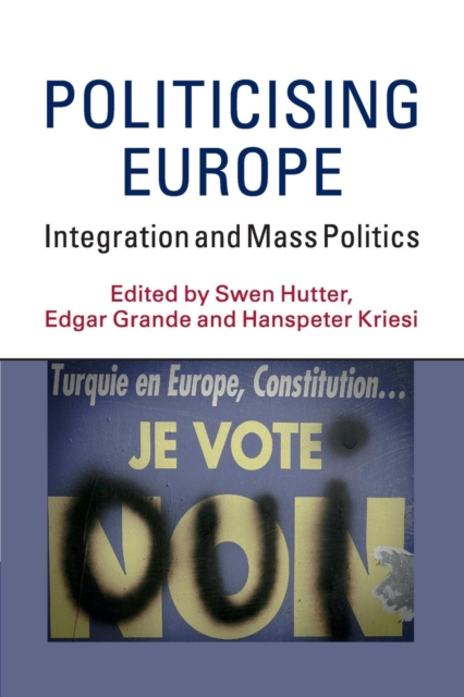 Politicising Europe the original single in europe and america 2014