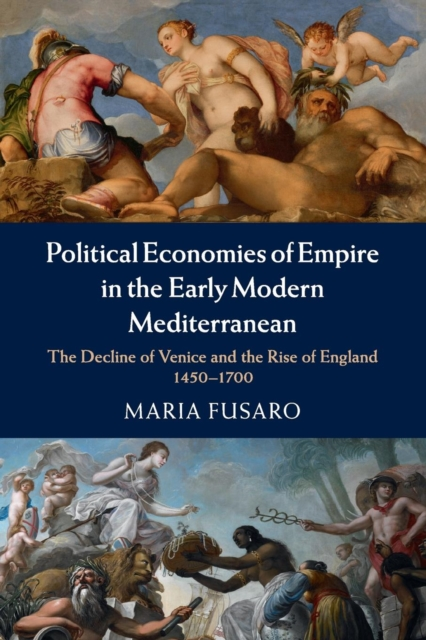 Political Economies of Empire in the Early Modern Mediterranean merchant of venice the