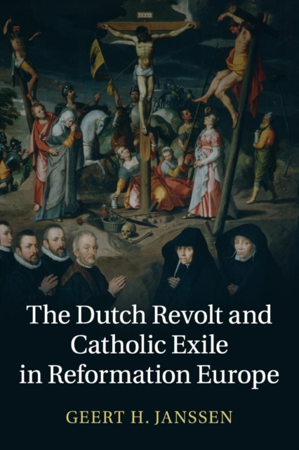 The Dutch Revolt and Catholic Exile in Reformation Europe red tide the chronicles of the exile 3