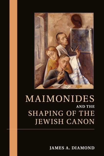 Maimonides and the Shaping of the Jewish Canon jewish healing