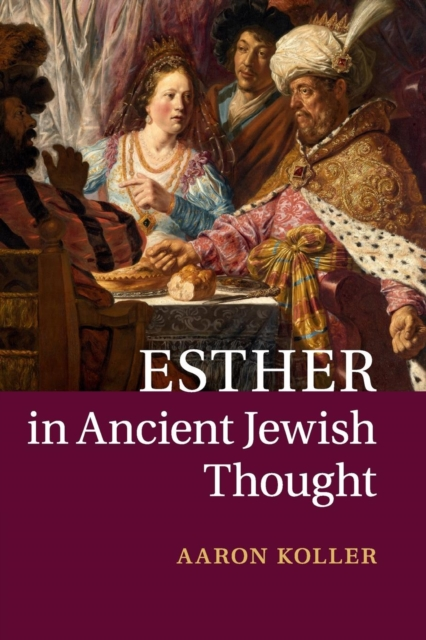Esther in Ancient Jewish Thought боди esther m