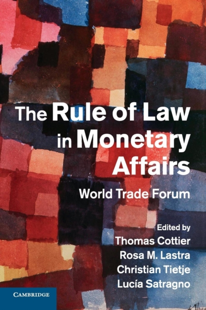 The Rule of Law in Monetary Affairs jerald pinto e economics for investment decision makers workbook micro macro and international economics