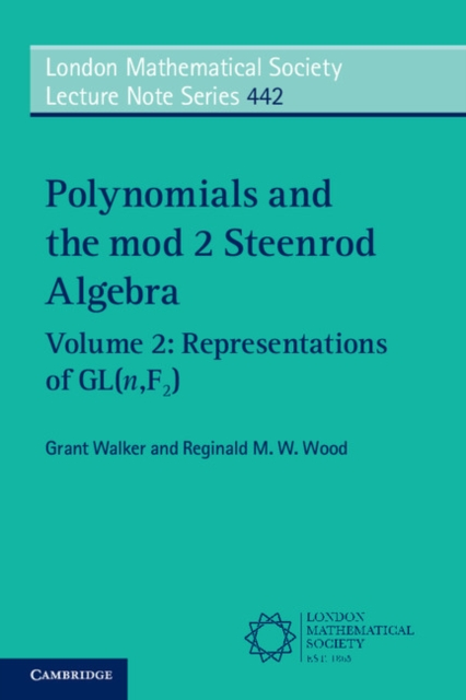 Polynomials and the mod 2 Steenrod Algebra a concrete approach to abstract algebra from the integers to the insolvability of the quintic