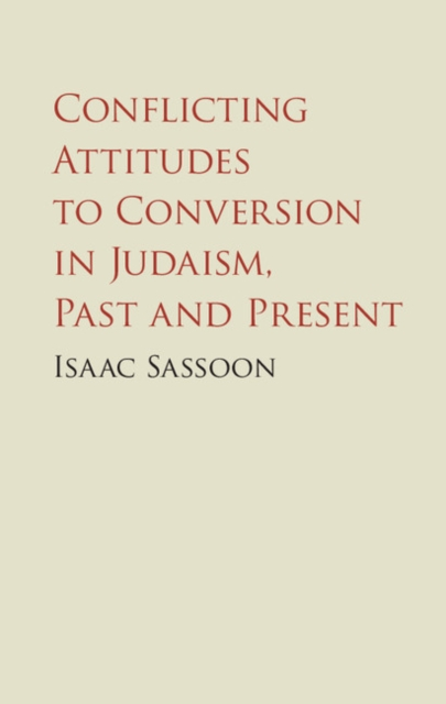 все цены на Conflicting Attitudes to Conversion in Judaism, Past and Present