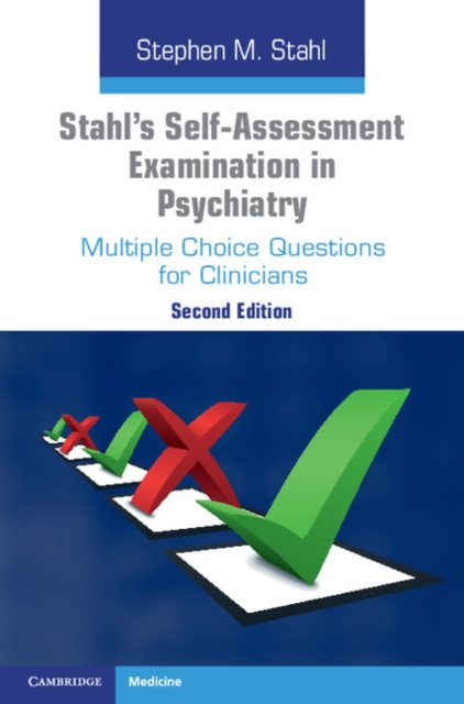 Stahl's Self-Assessment Examination in Psychiatry psychiatric interviewing and assessment