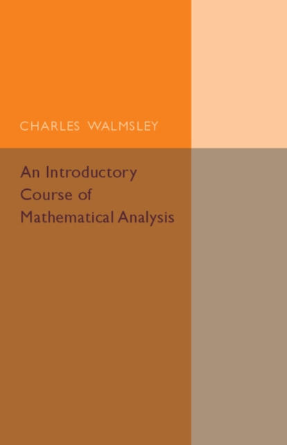 An Introductory Course of Mathematical Analysis a course in mathematical analysis