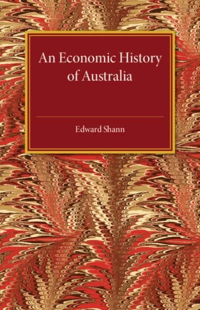 An Economic History of Australia