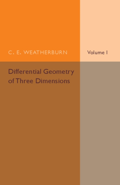 Differential Geometry of Three Dimensions discrete invariants of curves and surfaces