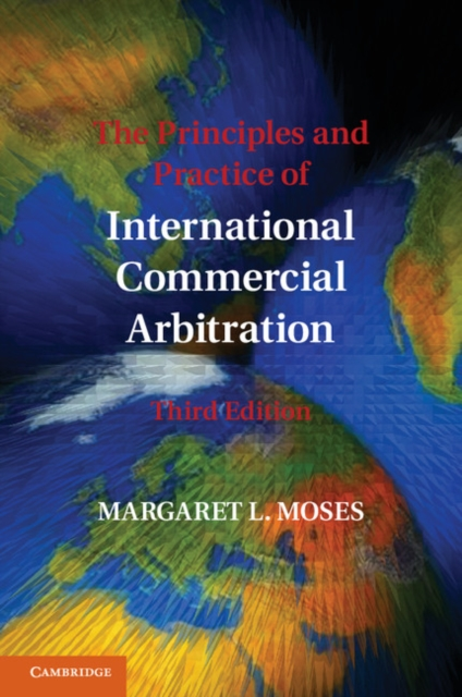 The Principles and Practice of International Commercial Arbitration marta tsvengrosh arbitration and insolvency conflict of laws issues
