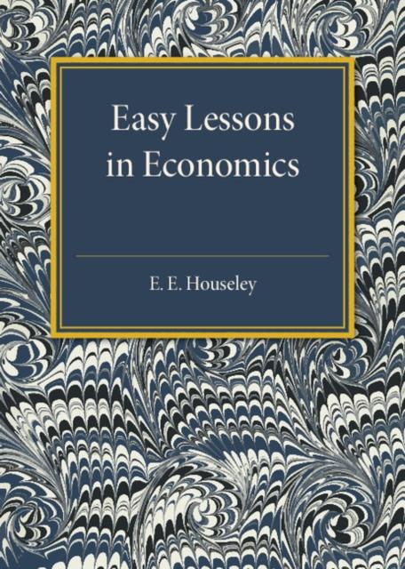 Easy Lessons in Economics handbook of mathematical economics 2 handbooks in economics