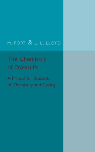 The Chemistry of Dyestuffs chemistry – the science in context im