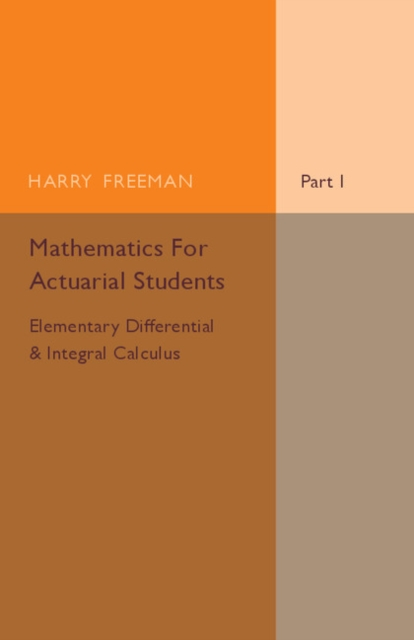 Mathematics for Actuarial Students eves great moments in mathematics after 1650 dme series vol 7