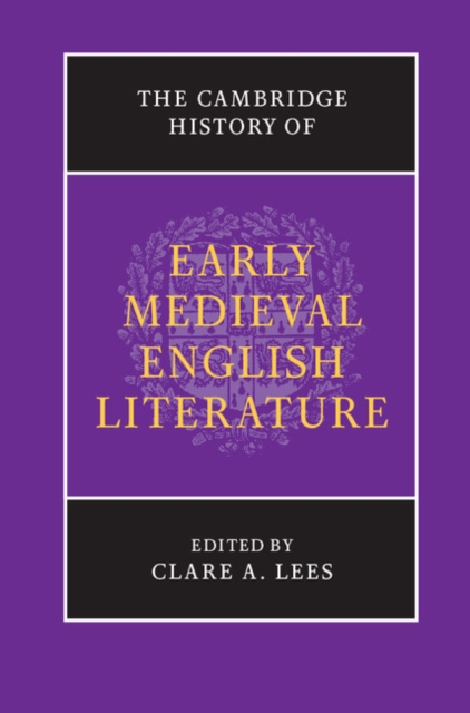 The Cambridge History of Early Medieval English Literature the stylistic identity of english literary texts
