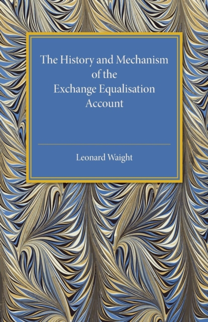 The History and Mechanism of the Exchange Equalisation Account evolution development within big history evolutionary and world system paradigms