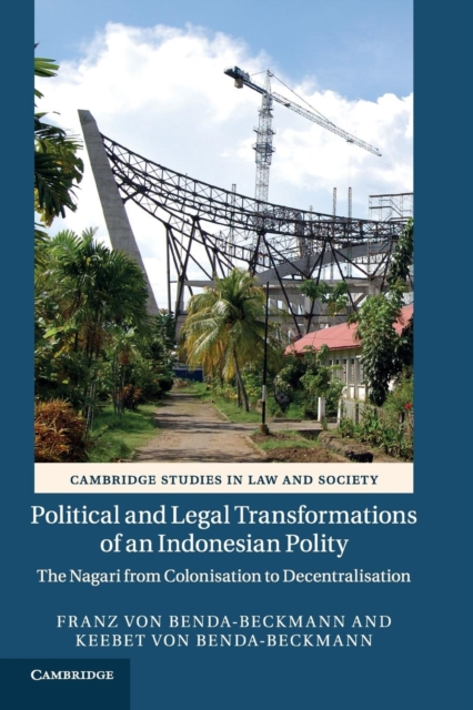 Political and Legal Transformations of an Indonesian Polity affair of state an
