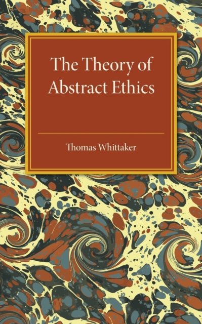 The Theory of Abstract Ethics кейнс джон мейнард the general theory of employment interest