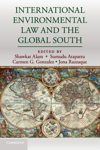 International Environmental Law and the Global South north and south