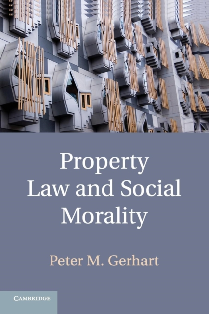 Property Law and Social Morality linguistic diversity and social justice