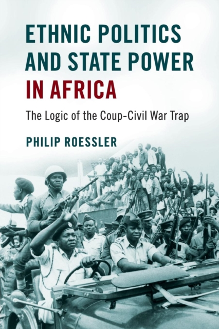 Ethnic Politics and State Power in Africa pictorial field book of the civil war v 3