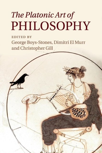 The Platonic Art of Philosophy selected dialogues of plato