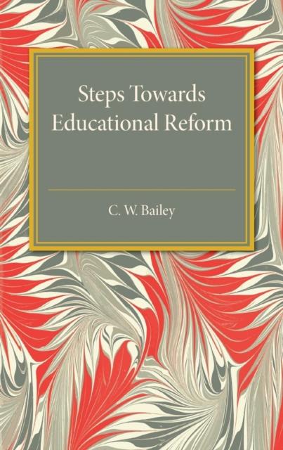 Steps towards Educational Reform history of progress of education in madras city 1854 1947