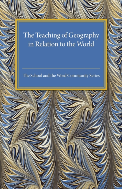 The Teaching of Geography in Relation to the World Community a history of the world in 10 1 2 chapters