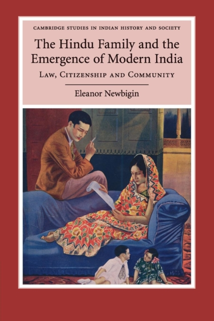 The Hindu Family and the Emergence of Modern India planning the family in india