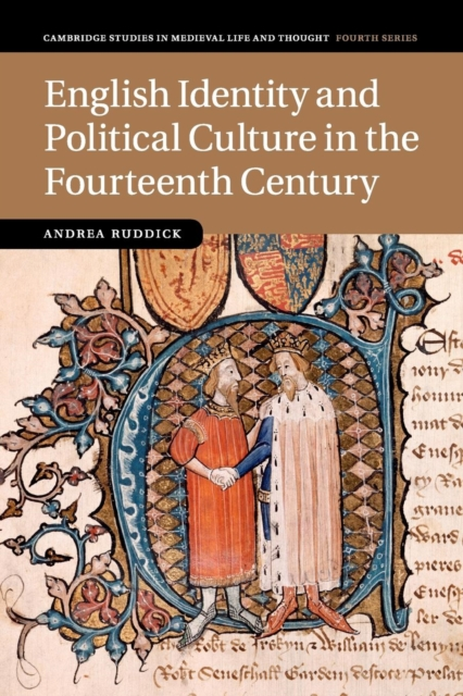 English Identity and Political Culture in the Fourteenth Century the stylistic identity of english literary texts