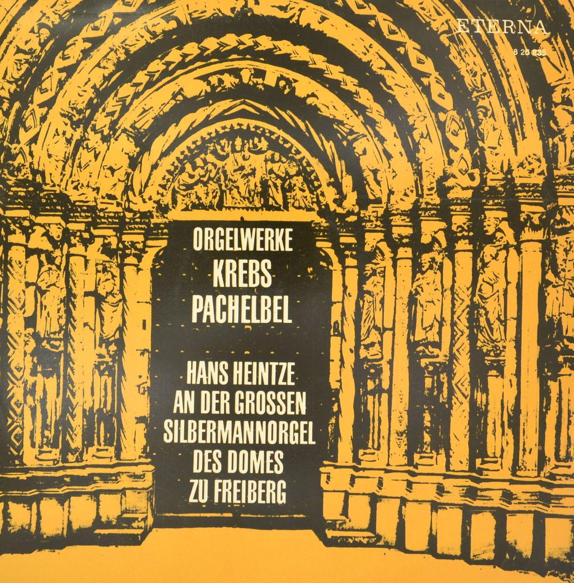 Zakazat.ru Johann Ludwig Krebs, Johann Pachelbel – Orgelwerke (LP)