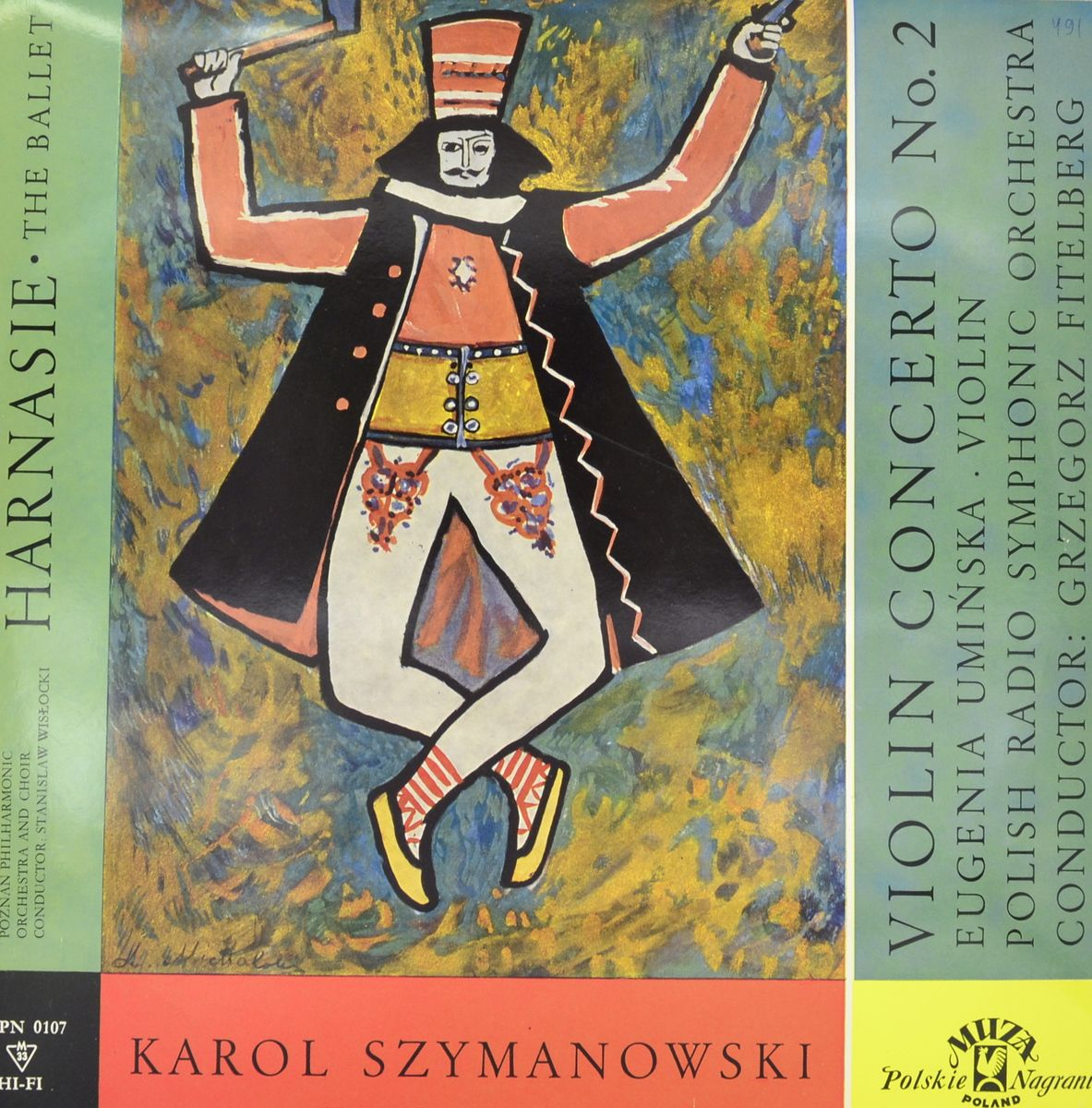 Karol Szymanowski, Poznan Philharmonic Orchestra And Choir / Eugenia Uminska, Polish Radio Symphony Orchestra – Harnasie (The Ballet) / Violin Concerto No. 2 (LP)