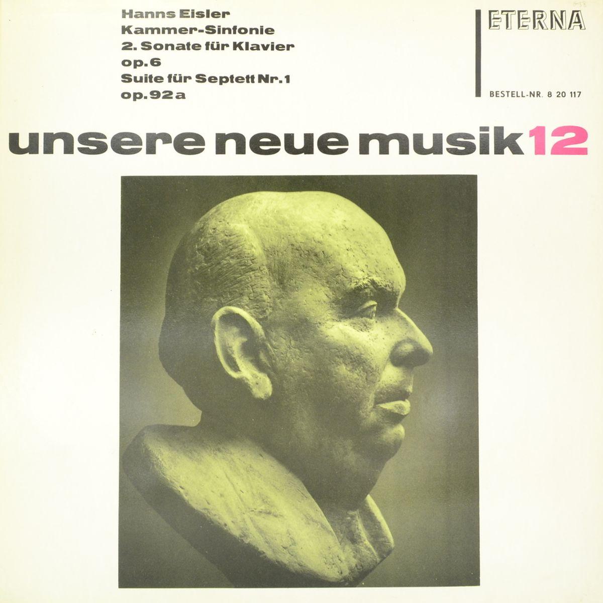 Hanns Eisler – Kammer-Sinfonie / 2. Sonate Fur Klavier, Op. 6 / Suite Fur Septett Nr. 1, Op. 92a (LP) ortuzzi 92a 201b 21hc