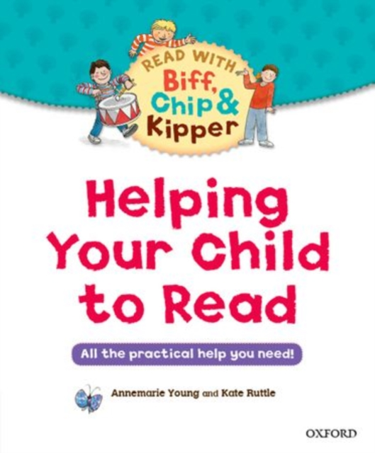 Helping Your Child to Read: All the practical help you need! pregnancy and birth everything you need to know