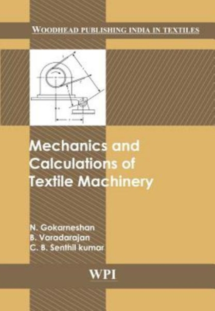 Mechanics and Calculations of Textile Machinery