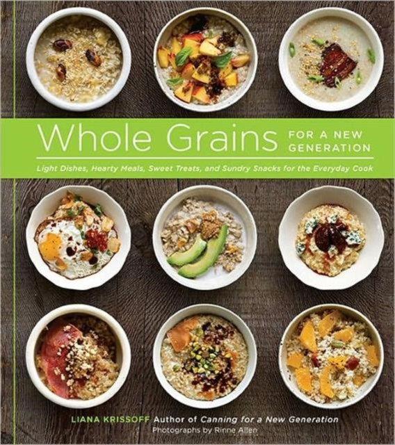 Whole Grains for a New Generation everyday italian 125 simple and delicious recipes
