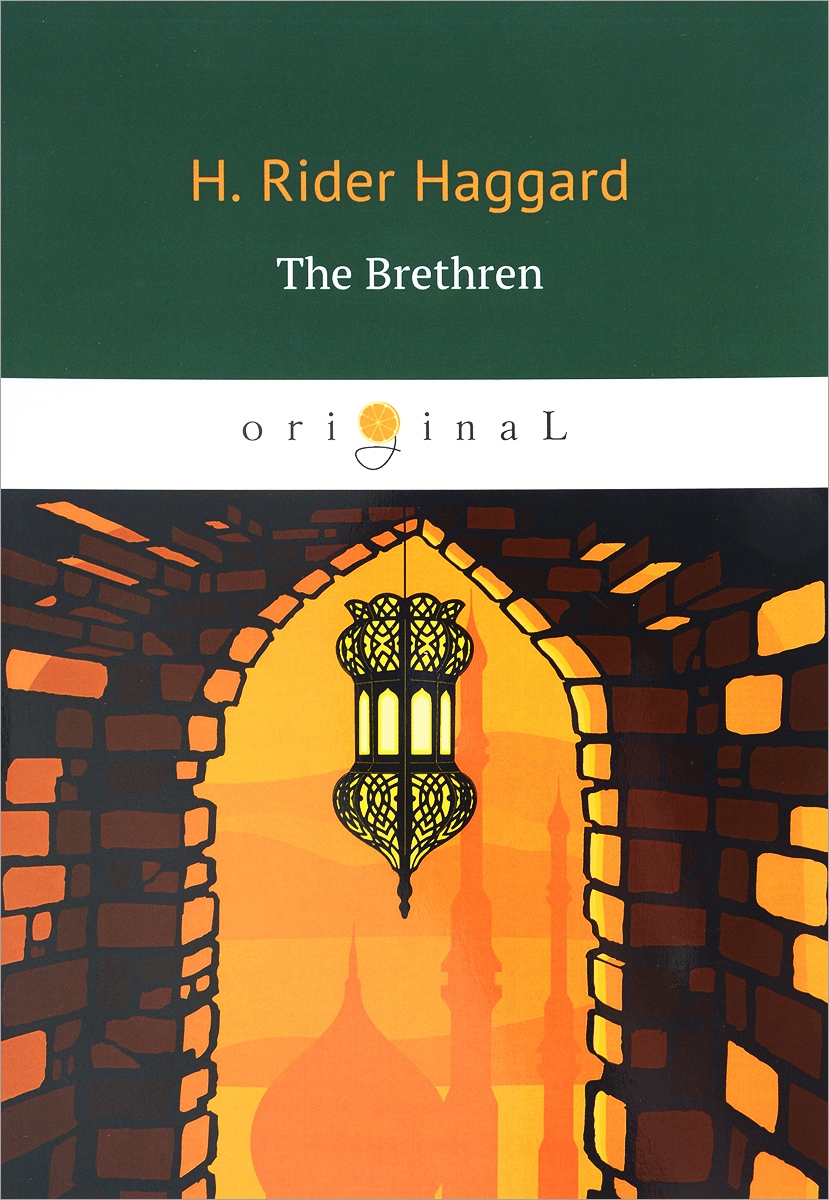 H. Rider Haggard The Brethren