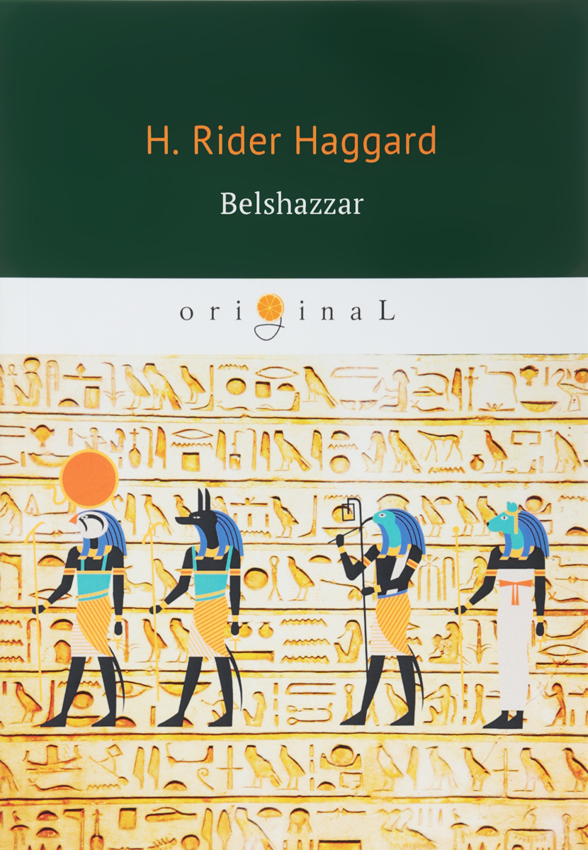 H. Rider Haggard Belshazzar a new lease of death