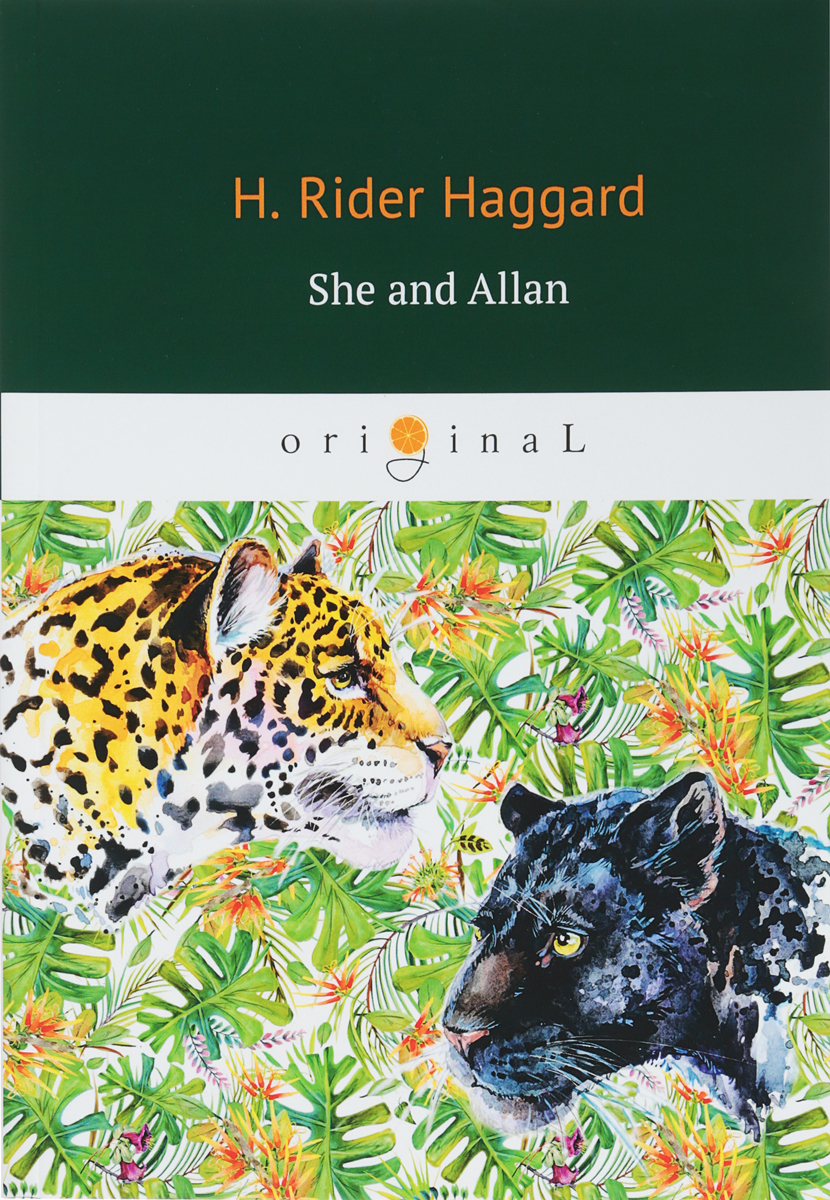 H. Rider Haggard She and Allan