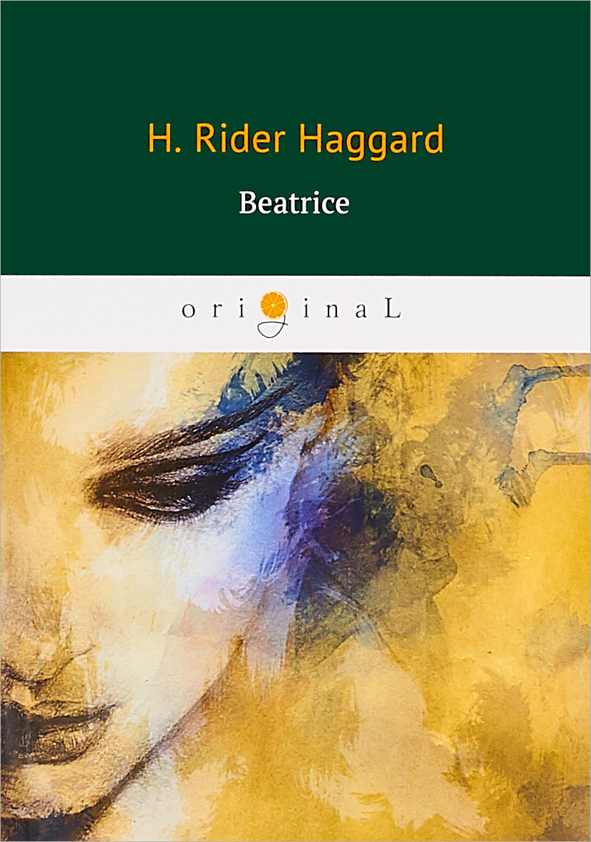 Haggard Henry Rider Beatrice affair of state an