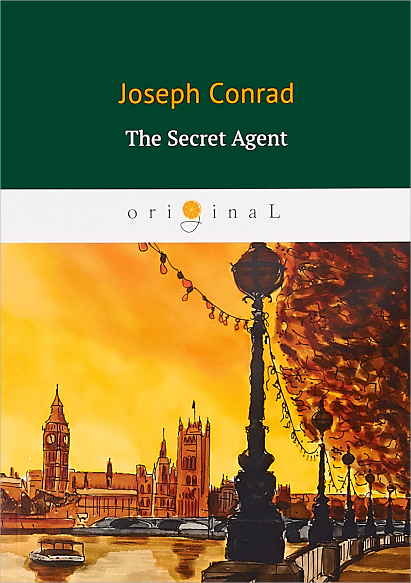 Conrad Joseph The Secret Agent darkest secret
