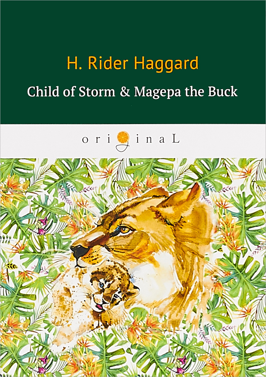 Haggard Henry Rider Child of Storm & Magepa the Buck