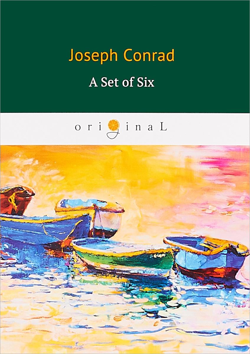 Conrad Joseph A Set of Six hugh walpole joseph conrad