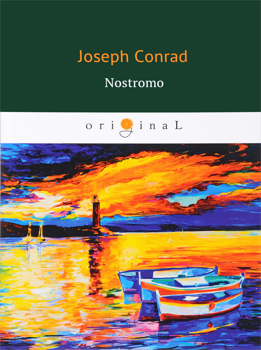 Conrad Joseph Nostromo cape of storms – novel