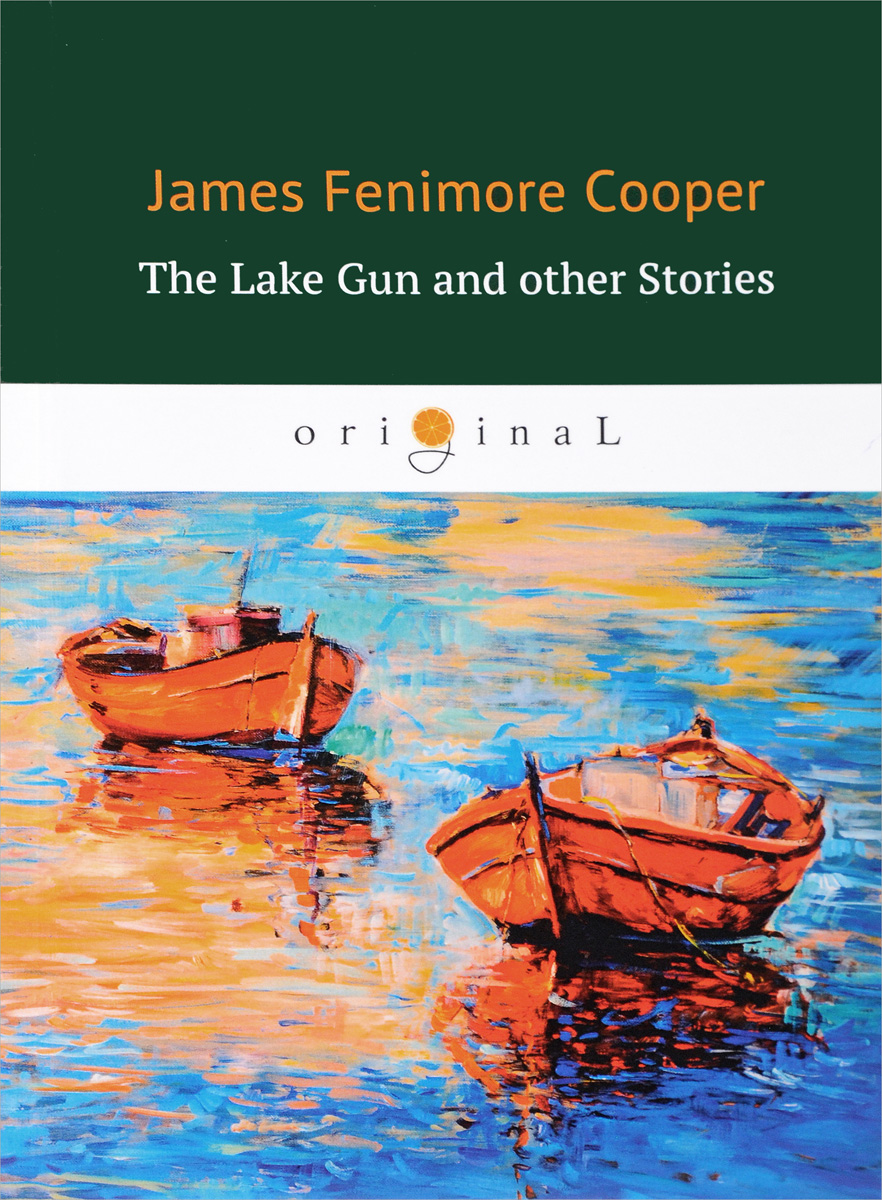 James Cooper The Lake Gun and Other Stories пальто alix story alix story mp002xw13vuo