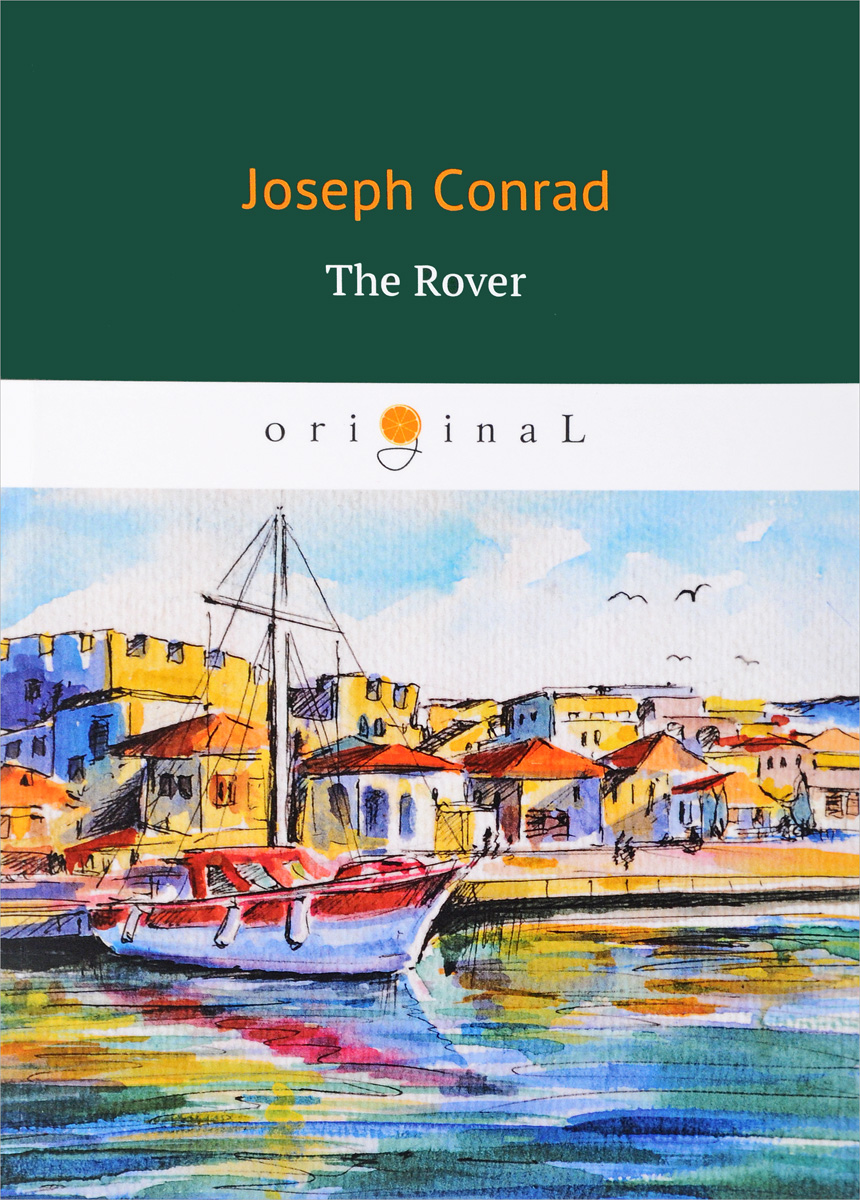Conrad Joseph The Rover how to read a country house in association with country life