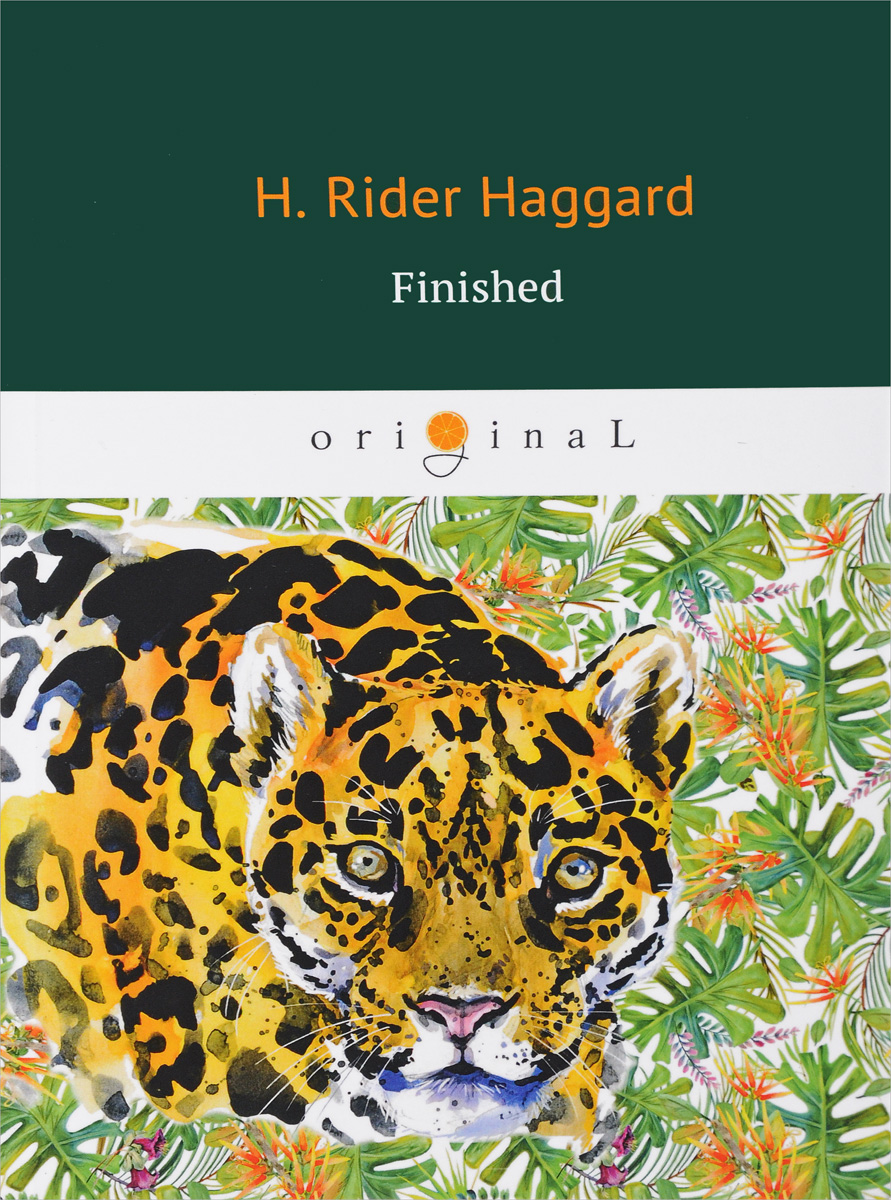 Haggard Henry Rider Finished the house of the dead