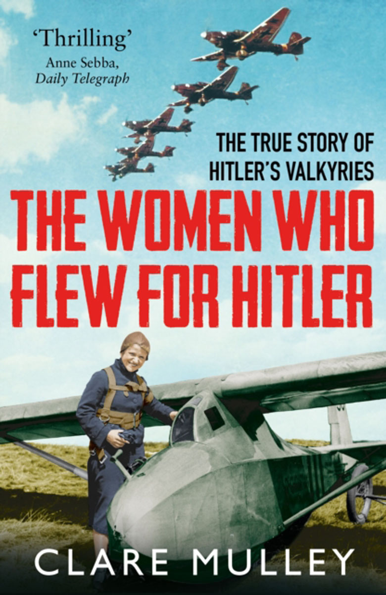 The Women Who Flew for Hitler driven to distraction
