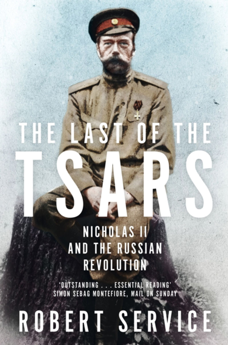 The Last of the Tsars: Nicholas II and the Russian Revolution the cambridge history of communism