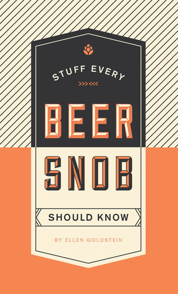 Stuff Every Beer Snob Should Know how to be a good lover